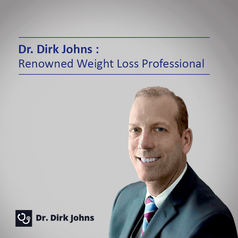 Dr. Dirk Johns Helps People Successfully Lose Weight